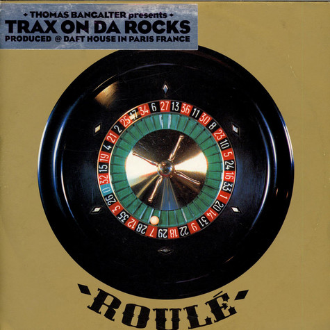 Thomas Bangalter - Trax On Da Rocks