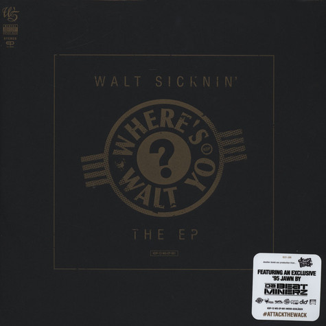 Walt Sicknin' - Where's Walt Yo Wood Vinyl Edition