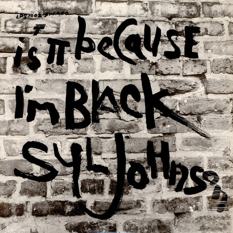 Syl Johnson - Is It Because I'm Black