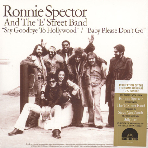Ronnie Spector & The E-Street Band - Say Goodbye To Hollywood / Baby Please Don't Go