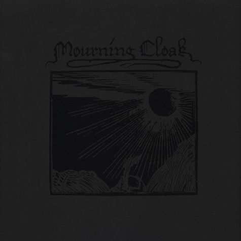 Mourning Cloak - No Visible Light