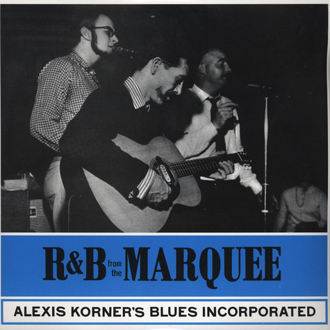 Alexis Korner's Blues Incorporated - R&b At The Marquee