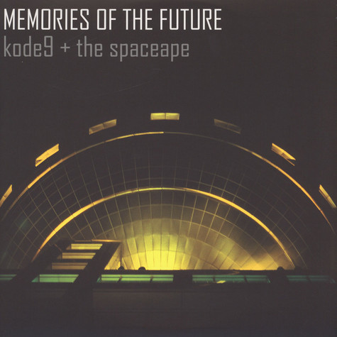 Kode9 & The Spaceape - Memories Of The Future Yellow Vinyl Edition