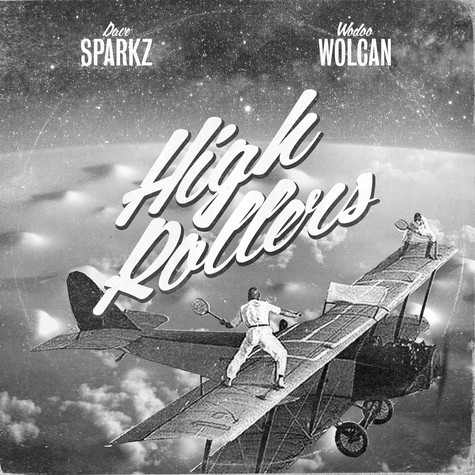 Dave Sparkz & Wodoo Wolcan - High Rollers