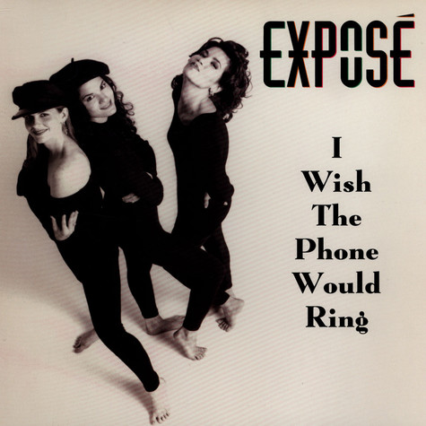 Expose - I Wish The Phone Would Ring