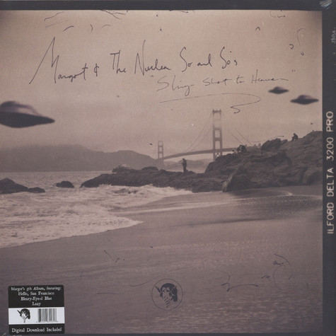 Margot & Nuclear So & So's - Sling Shot To Heaven