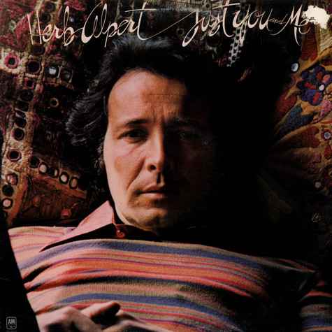 Herb Alpert - Just You And Me