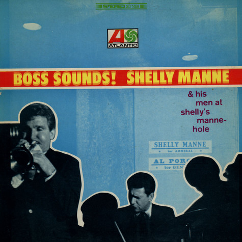 Shelly Manne & His Men - Boss Sounds! Shelly Manne & His Men At Shelly Manne-Hole