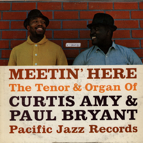 Curtis Amy, Paul Bryant - Meetin' Here
