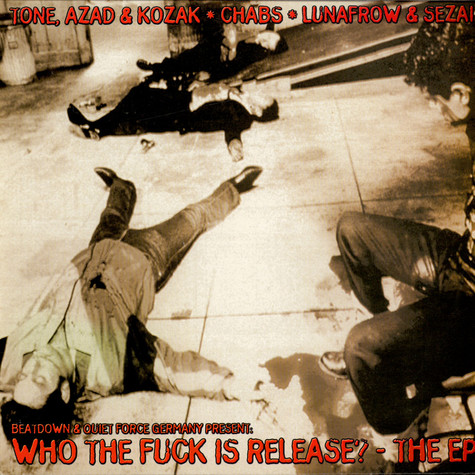 DJ Release - Who The Fuck Is Release? - The EP
