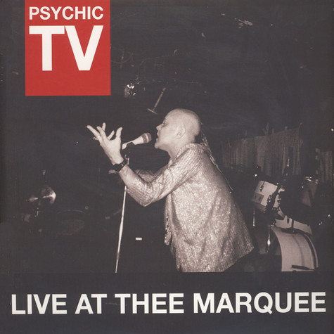 Psychic TV - Live At The Marquee