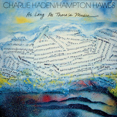 Charlie Haden / Hampton Hawes - As Long As There's Music