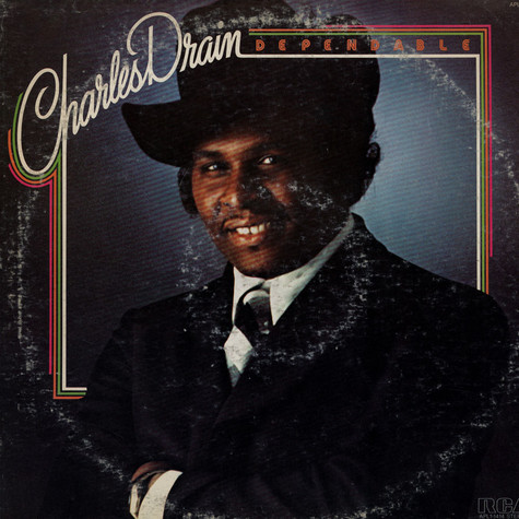 Charles Drain - Dependable
