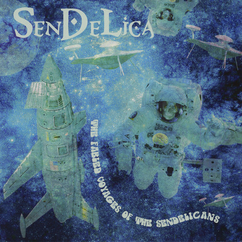 Sendelica - The Fabled Voyages Of The Sendelicans Colored Vinyl Edition