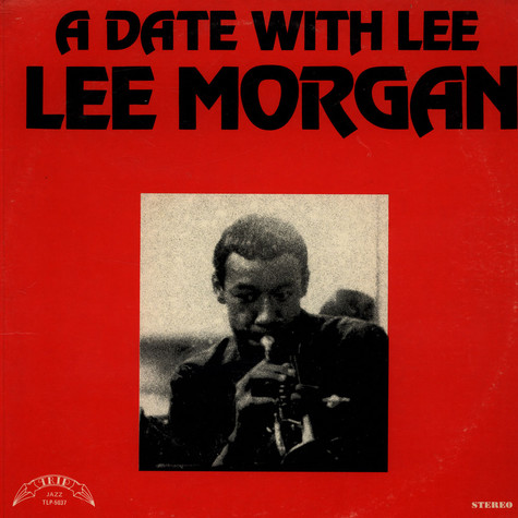 Lee Morgan - A Date With Lee
