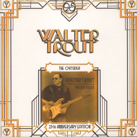 Walter Trout - The Outsider (25th Anniversary Series)