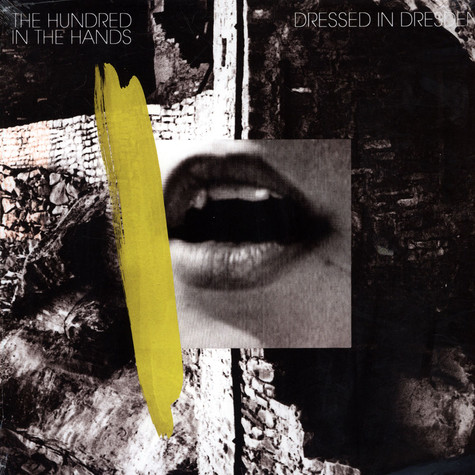 Hundred In The Hands, The - Dressed In Dresden