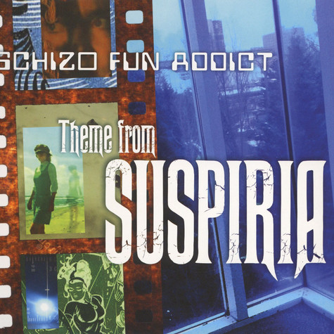 Schizo Fun Addict - Theme From Suspiria