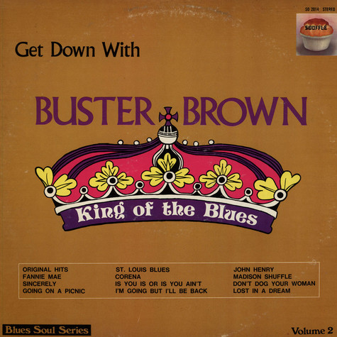 Buster Brown - Get Down With Buster Brown King Of The Blues Volume 2