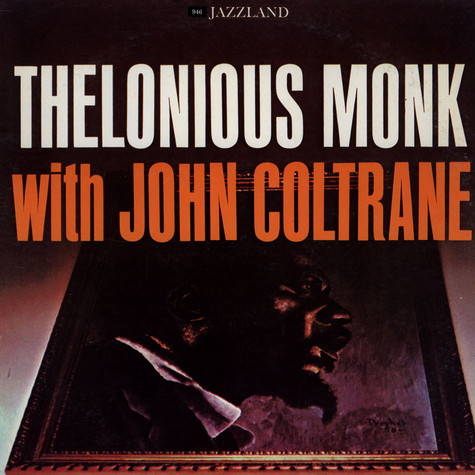 Thelonious Monk - Thelonious Monk With John Coltrane