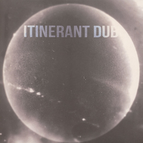 Itinerant Dubs - Non Material Space