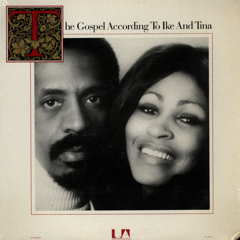 Ike & Tina Turner - The Gospel According To Ike And Tina