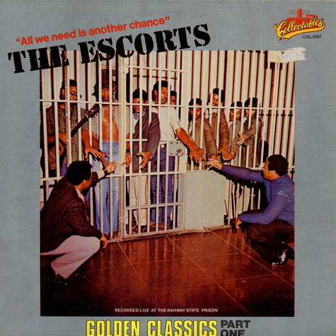 Escorts, The - All We Need Is Another Chance