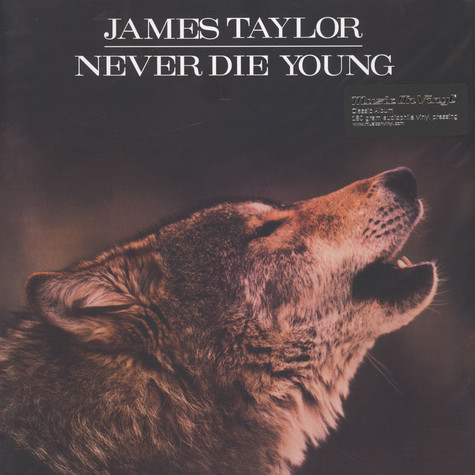 James Taylor - Never Die Young