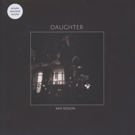Daughter - 4AD Sessions EP