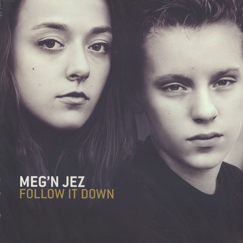 Meg'n Jez - Follow It Down