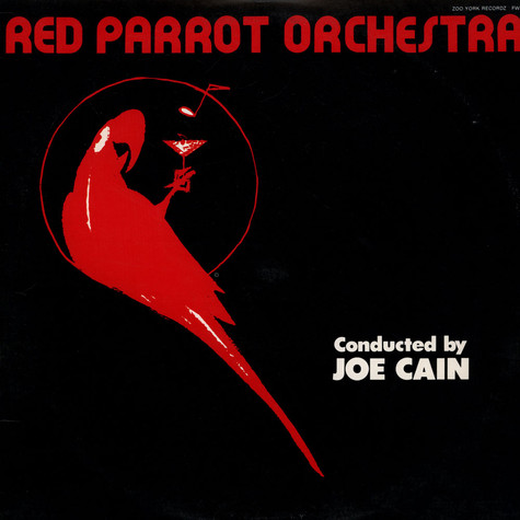 Joe Cain And The Red Parrot Orchestra - Red Parrot Orchestra Conducted By Joe Cain