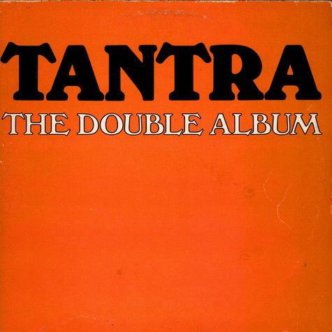 Tantra - The Double Album