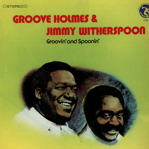 "Richard ""Groove"" Holmes & Jimmy Witherspoon - Groovin' And Spoonin'"