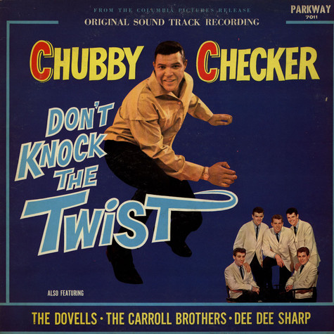 Chubby Checker - OST Don't Knock The Twist feat. Dovells, The / Carroll Brothers / Dee Dee Sharp Gamble