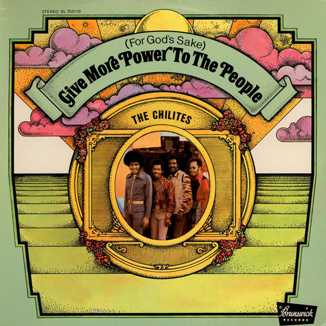 Chi-Lites, The - (For God's Sake) Give More Power To The People