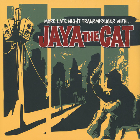 Jaya The Cat - More Late Night Transmissions With Jaya The Cat