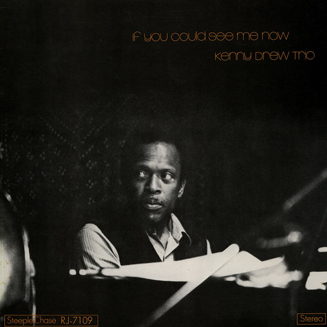 Kenny Drew Trio, The - If You Could See Me Now