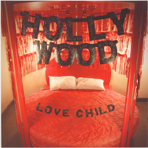 Hollywood - Love Child