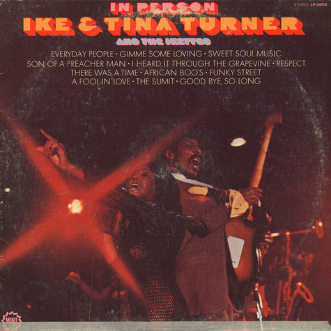 Ike & Tina Turner And The Ikettes, The - In Person