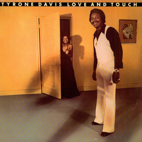 Tyrone Davis - Love And Touch
