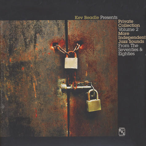 Kev Beadle presents - Private Collection Volume 2: Independant Jazz Sounds From The Seventies & Eighties