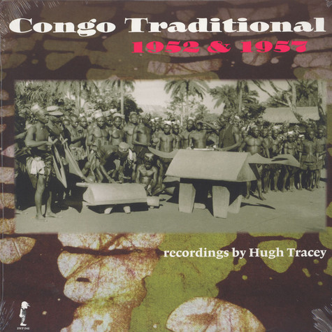 Hugh Tracey - Congo Traditional 1952 & 1957