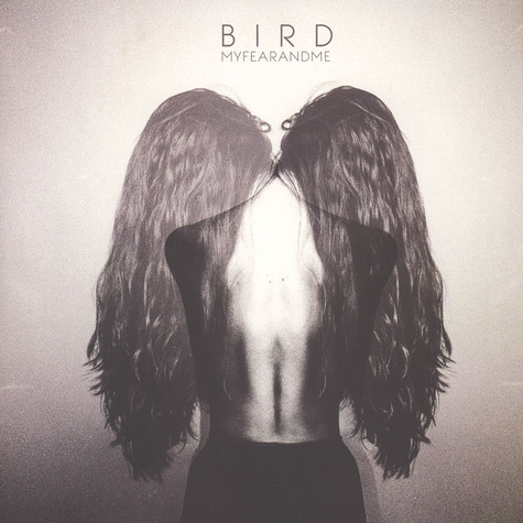 Bird - My Fear And Me