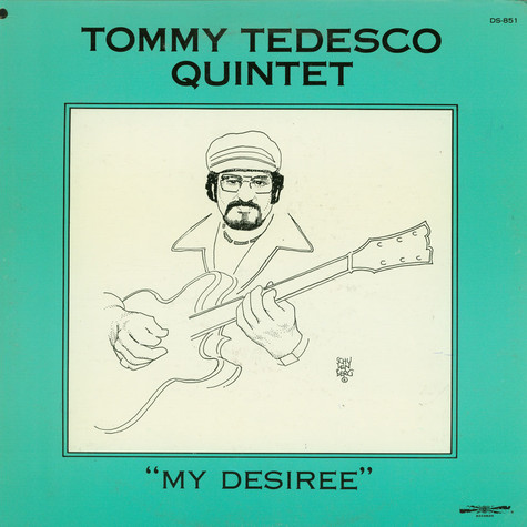 Tommy Tedesco Quintet - My Desiree