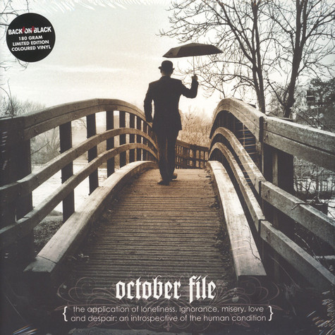 October File - The Application Of Loneliness, Ignorance, ...