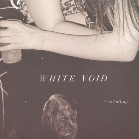 White Void - We're Falling