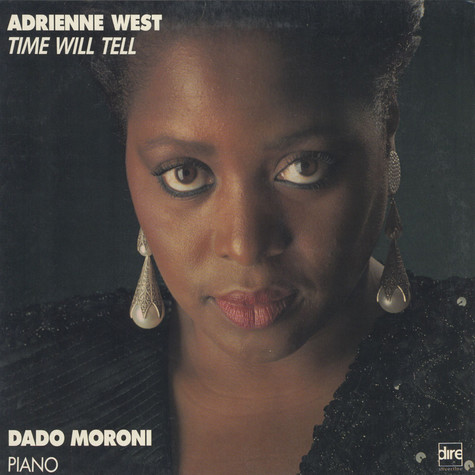 Adrienne West / Dado Moroni - Time Will Tell