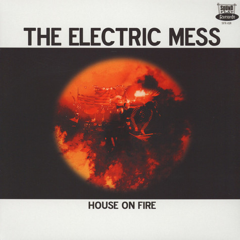 Electric Mess, The - House On Fire