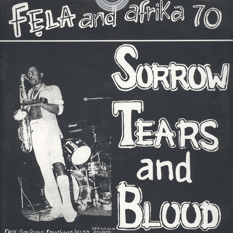 Fela Kuti & The Africa '70 - Sorrow, Tears & Blood