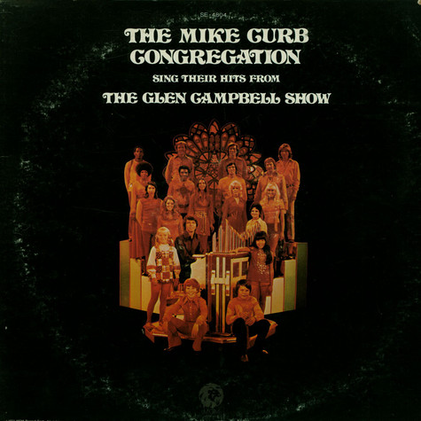 Mike Curb Congregation - Mike Curb Congregation Sing Their Hits From The Glen Campbell Show